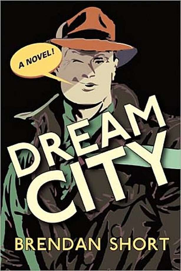 'Dream City,' by Brendan Short