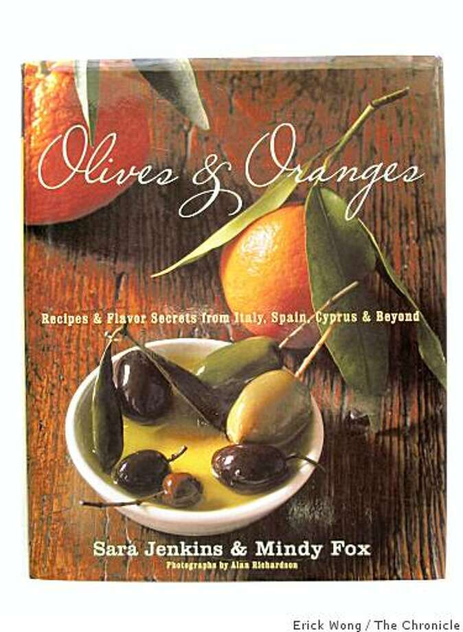 Olives & Oranges: Recipes & Flavor Secrets from Italy, Spain, Cyprus & Beyond. Photo: Erick Wong, The Chronicle