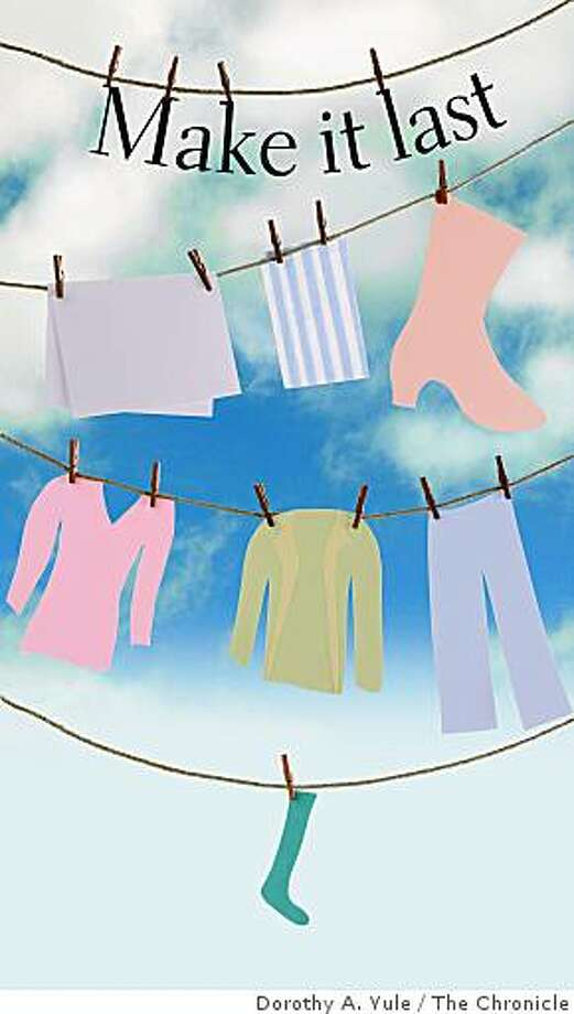 Proper care can extend the life of clothes and linens. Photo: Dorothy A. Yule, The Chronicle
