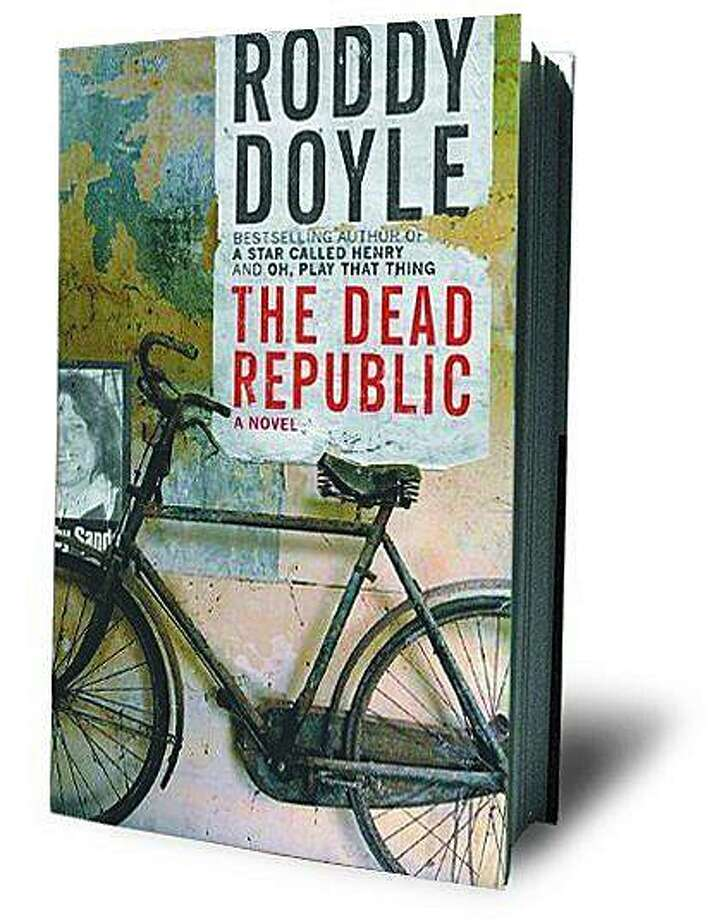 The Dead Republic: A Novel by Roddy Doyle Photo: Viking