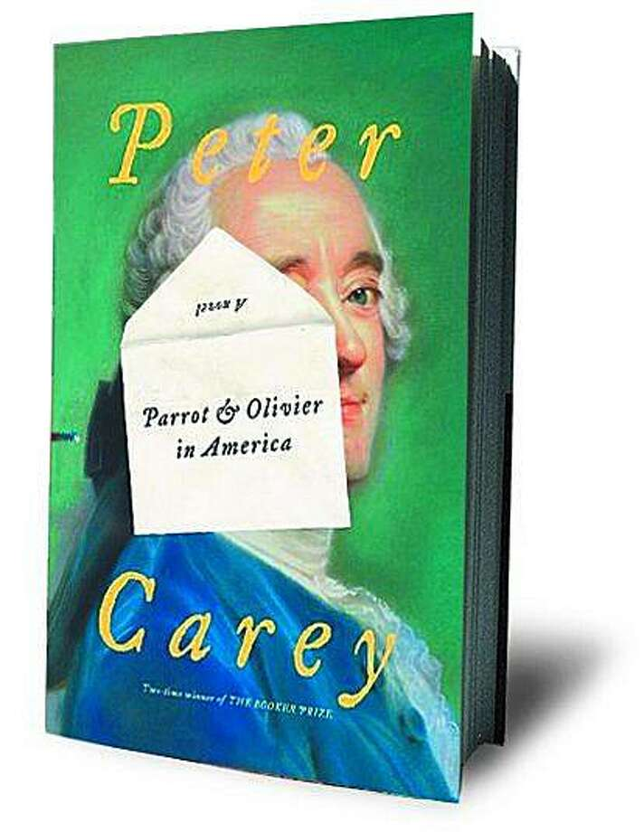 Parrot and Olivier in America by Peter Carey Photo: Knopf