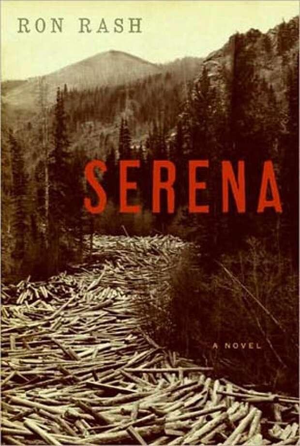 'Serena' By Ron Rash