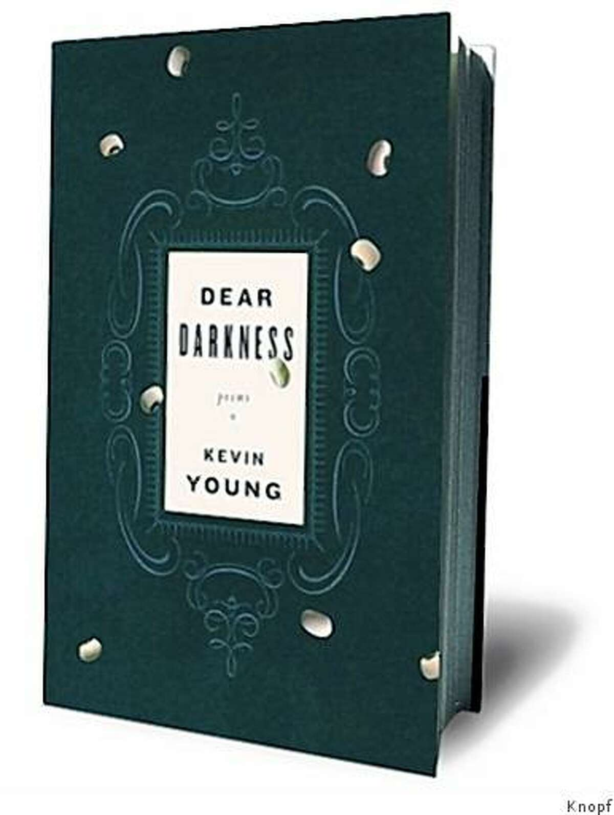Dear Darkness: Poems by Kevin Young