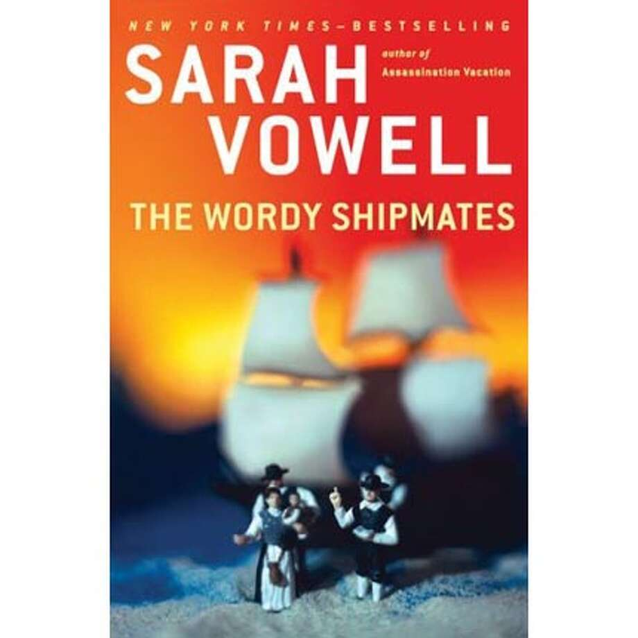 'The Wordy Shipmates,' by Sarah Vowell