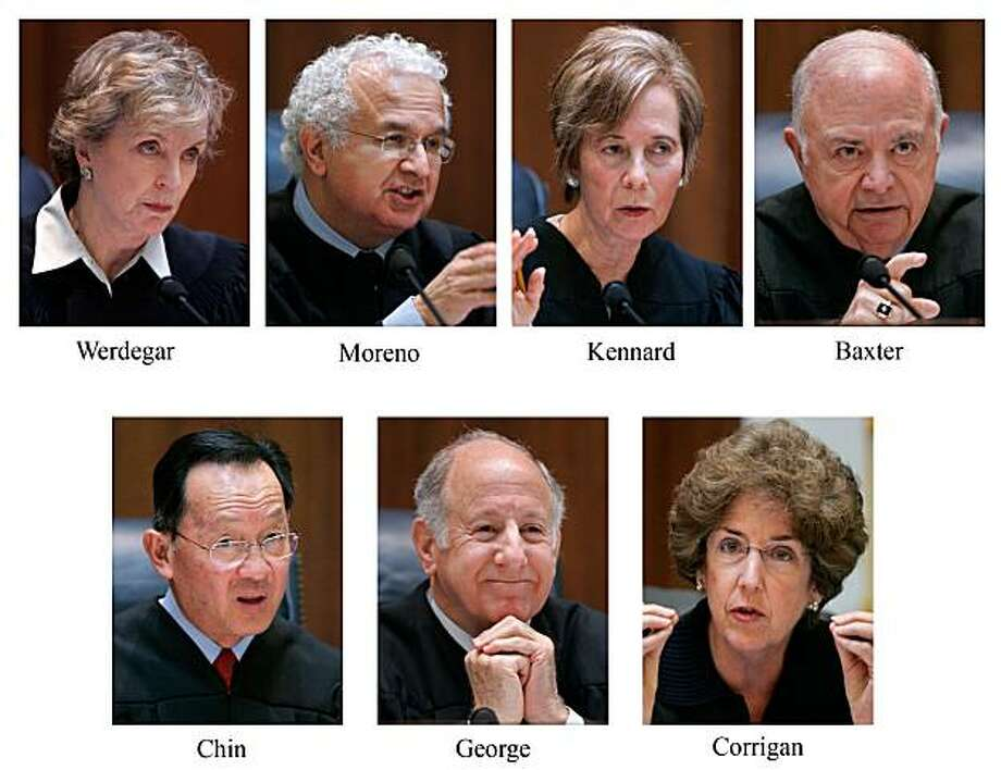 ** FILE ** This combination of photos shows California Supreme Court Justices, from top left, Kathryn Mickle Werdegar, Carlos R. Moreno, Joyce L. Kennard, Marvin Baxter and from lower left, Ming Chin, Chief Justice Ronald M. George and Carol Corrigan, in Tuesday,  March 4, 2008 file photos, in San Francisco.  The California Supreme Court  overturned a ban on gay marriage, Thursday, May 15, 2008, paving the way for California to become the second state where gay and lesbian residents can marry. (AP Photo/Paul Sakuma, File) Photo: Paul Sakuma, AP