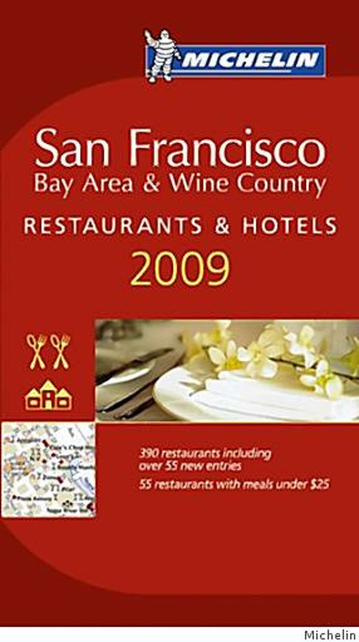 2009 Michelin guide to the San Francisco Bay Area and Wine Country