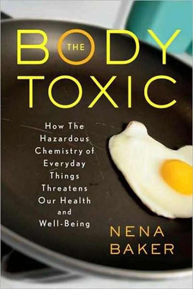 Body Toxic by Nena Baker