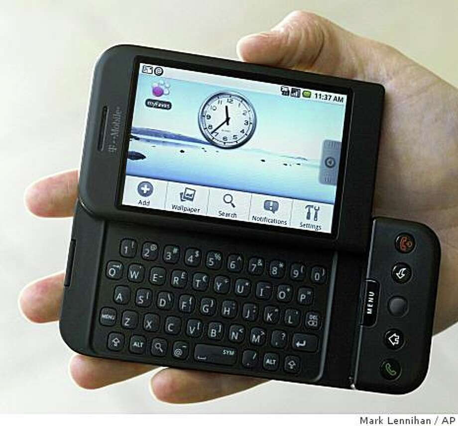 The T-Mobile G1 Android-powered phone, the first cell phone with the operating system designed by Google Inc., is shown Tuesday, Sept. 23, 2008 in New York. (AP Photo/Mark Lennihan) Photo: Mark Lennihan, AP