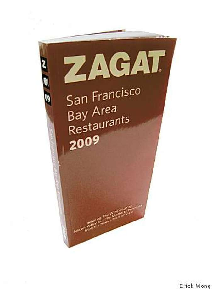 Zagat San Francisco Bay Area Restaurants 2009 Photo: Erick Wong