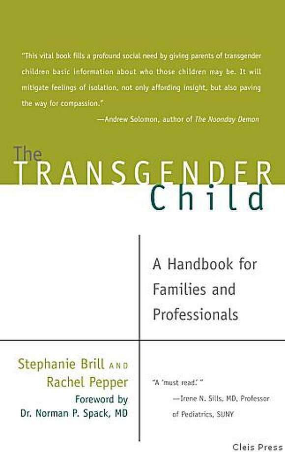 ?The Transgender Child: A Handbook for Families and Professionals? by Stephanie Brill and Rachel Pepper. Photo: Cleis Press