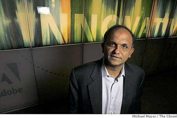 President and CEO of Adobe Systems, Shantanu Narayen said the chief cause of Adobe's problems is weaker than expected demand for the company's latest software, Creative Suite 4     Narayan, in his downtown San Jose, Calif. headquarters, on Thursday Nov. 13, 2008.