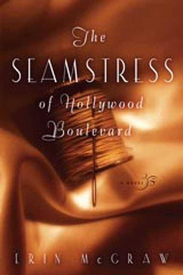 The Seamstress of Hollywood Boulevard by Erin McGraw