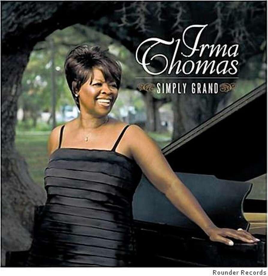 "CD cover: irma Thomas' ""Simply Grand."" Photo: Rounder Records"