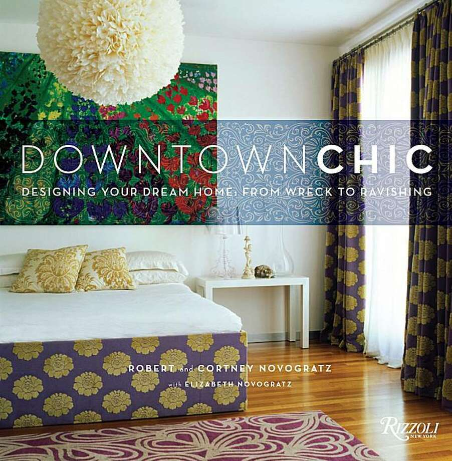 """Downtown Chic"" by Robert and Cortney Novogratz Photo: Rizzoli"