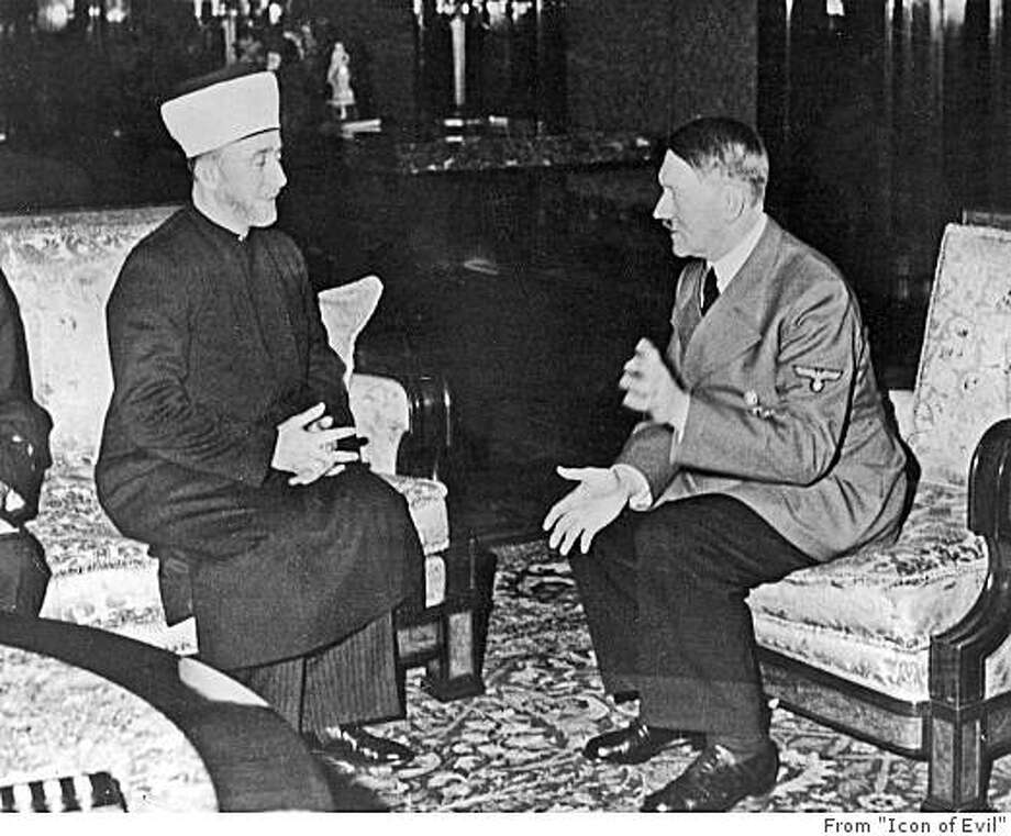 "Haj Amin al-Husseini meets with Adolf Hitler, Berlin, November 28, 1941 / Credit: � Ullstein Bild / The Granger Collection, New York / From ""Icon of Evil"" -- FOR USE WITH BOOK REVIEW ONLY Photo: From ""Icon Of Evil"""