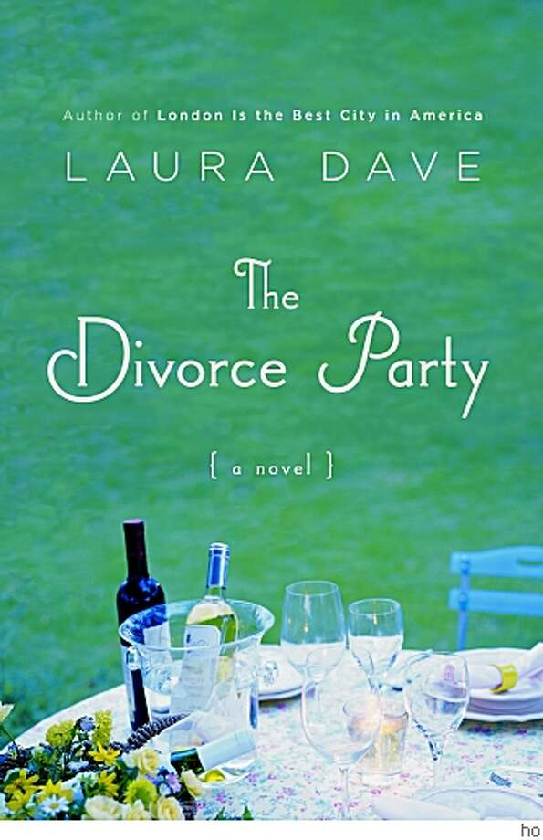"""The Divorce Party"" by Laura Dave Photo: Ho"