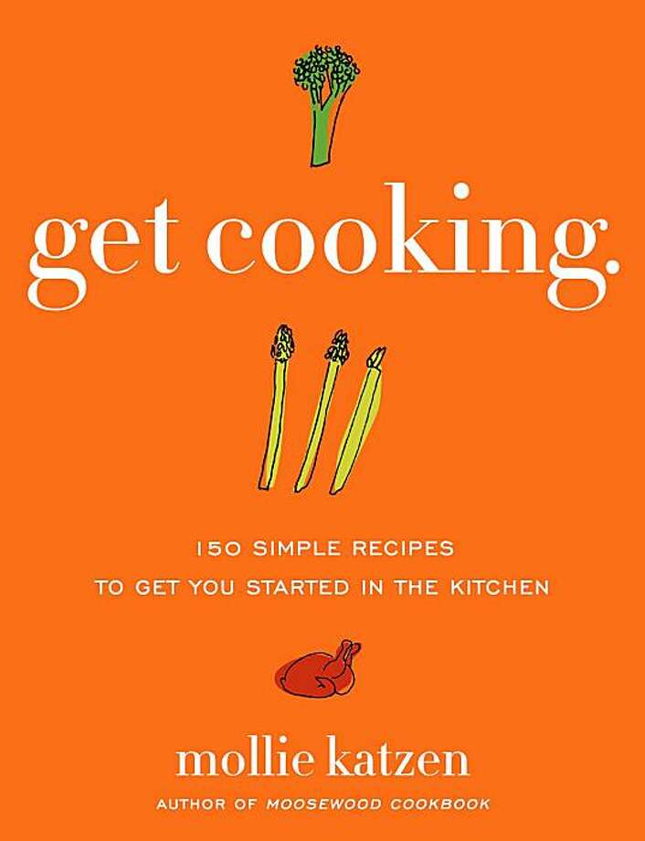 """Get Cooking"" by Mollie Katzen. Published October 2009. Photo: Handout"