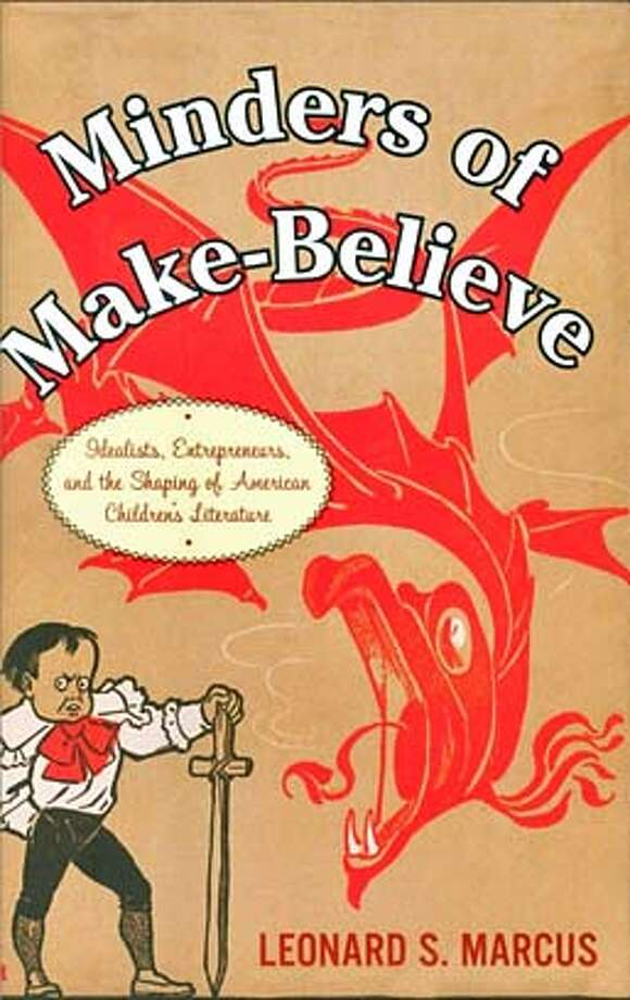 ###Live Caption:Minders of Make-Believe: Idealists, Entrepreneurs, and the Shaping of AmericanChildren's Literature (Hardcover)  by Leonard Marcus (Author)###Caption History:Minders of Make-Believe: Idealists, Entrepreneurs, and the Shaping of AmericanChildren's Literature (Hardcover)  by Leonard Marcus (Author)###Notes:###Special Instructions: Photo: Houghton Mifflin