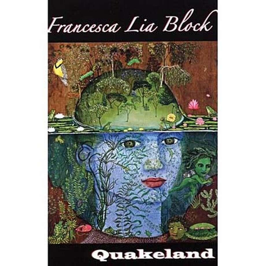 """""""Quakeland"""" by Francesca Lia Block"""