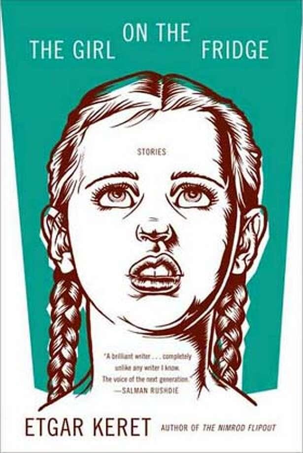 """""""The Girl on the Fridge"""" by Etgar Keret"""