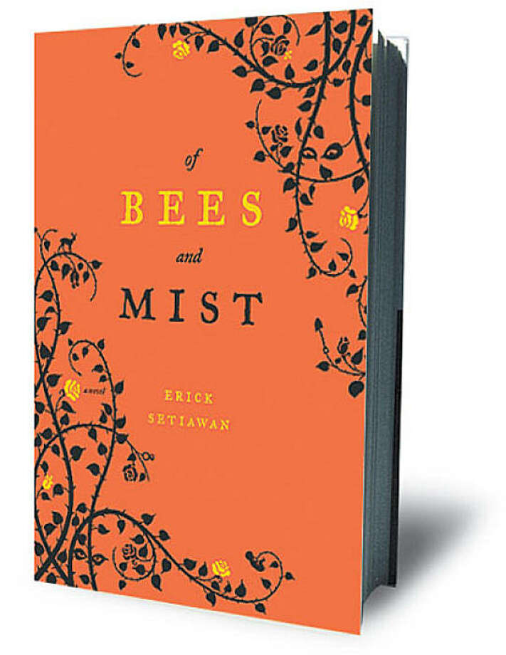 Of Bees and Mist: A Novel By Erick Setiawan Photo: Simon & Schuster