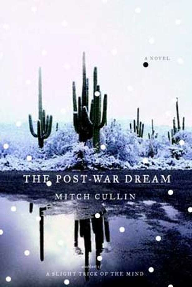 The Post-War Dream: A Novel (Hardcover)  by Mitch Cullin (Author) Photo: Nan A. Talese
