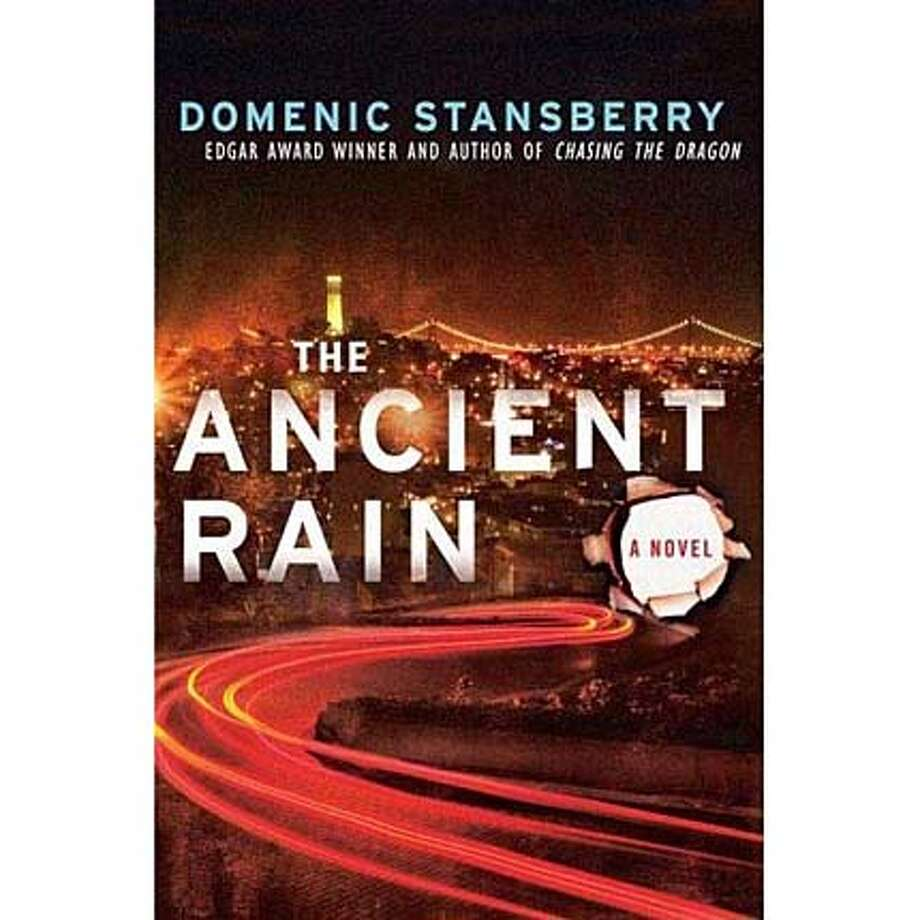 """The Ancient Rain"" by Domenic Stansberry"