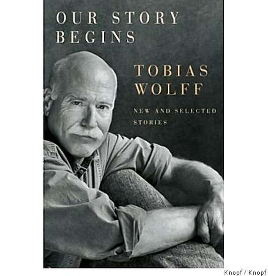 Our Story Begins: New and Selected Stories (Hardcover)by Tobias Wolff (Author) Photo: Knopf