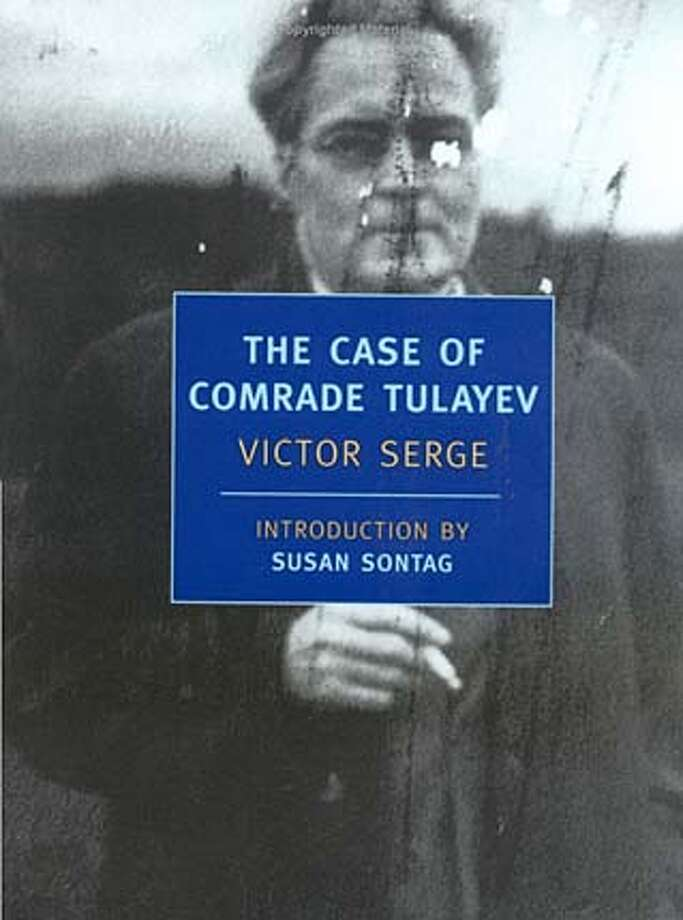 """The Case of Comrade Tulayev"" by Victor Serge; translated by Richard Greeman"