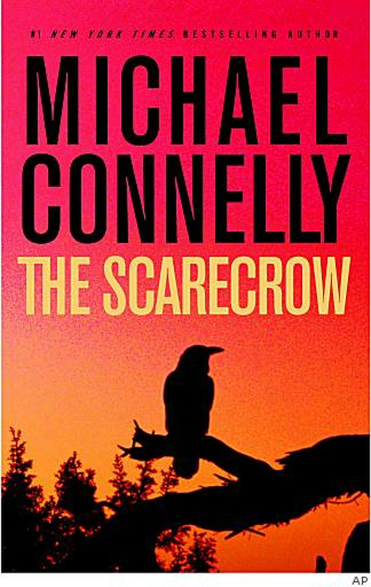"""This photo released by Little, Brown shows the cover of """"The Scarecrow"""" by Michael Connelly"""