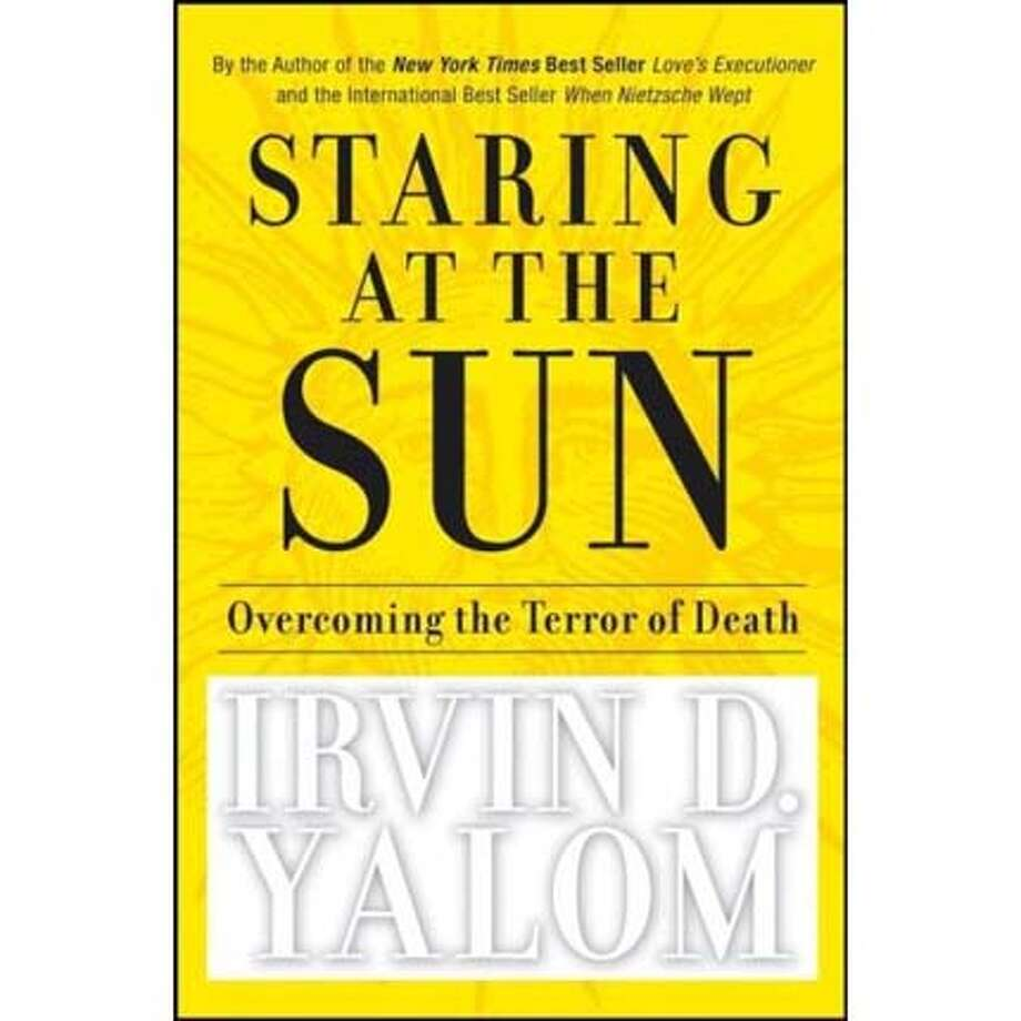 cover of Staring at the Sun by Irvin Yalom Photo: No Byline