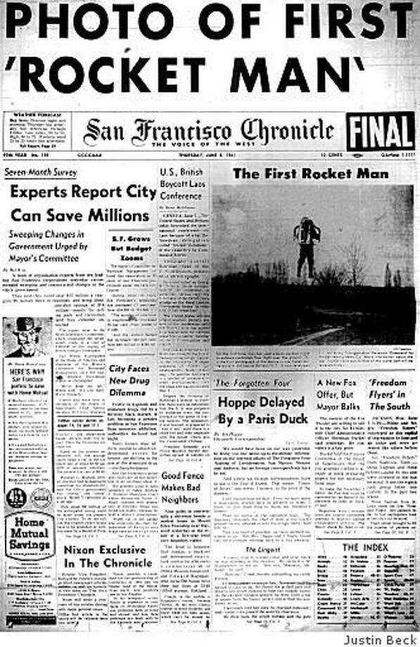 June 8, 1961 ? A photo showing a person flying with a rocket-powered backpack appears on The Chronicle's front page. The device had been developed by Bell Aerosystems for the Army. In other news, the City of San Francisco is looking at ways to save money: It's considering a proposal by local corporations that the city save $25 million a year mostly by selling park and recreation land that they believe is unnecessary. Photo: Justin Beck