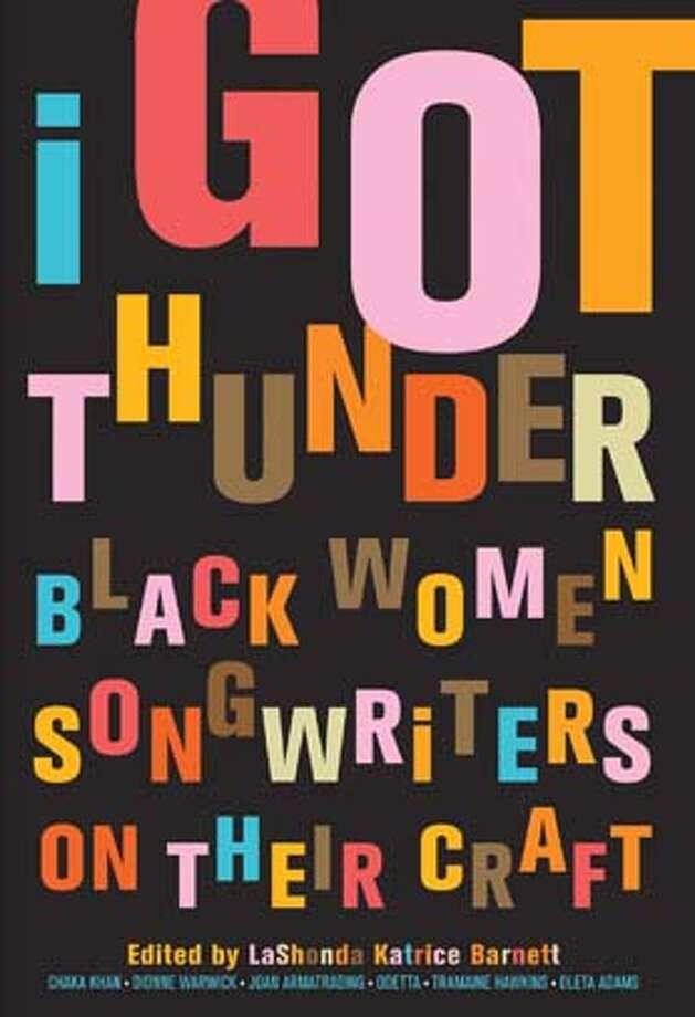 "LaShonda Katrice Barnett's ""I've Got Thunder"" Photo: Thunder Mouth Press Georgia"