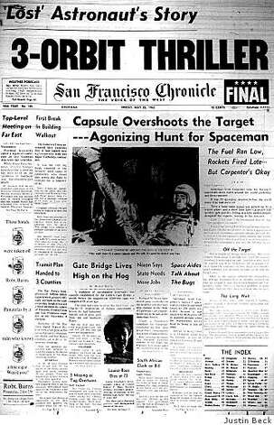 May 25, 1962 ? Astronaut Scott Carpenter is safe and healthy after he briefly went missing during a spaceflight the day before. Carpenter orbited Earth three times in his Aurora 7 capsule but a series of equipment malfunctions caused the ship to overshoot its landing target by 250 miles, out of NASA's communication range. But rescue planes find him with the help of a homing beacon 1,000 miles southeast of Cape Canaveral, Florida. Photo: Justin Beck