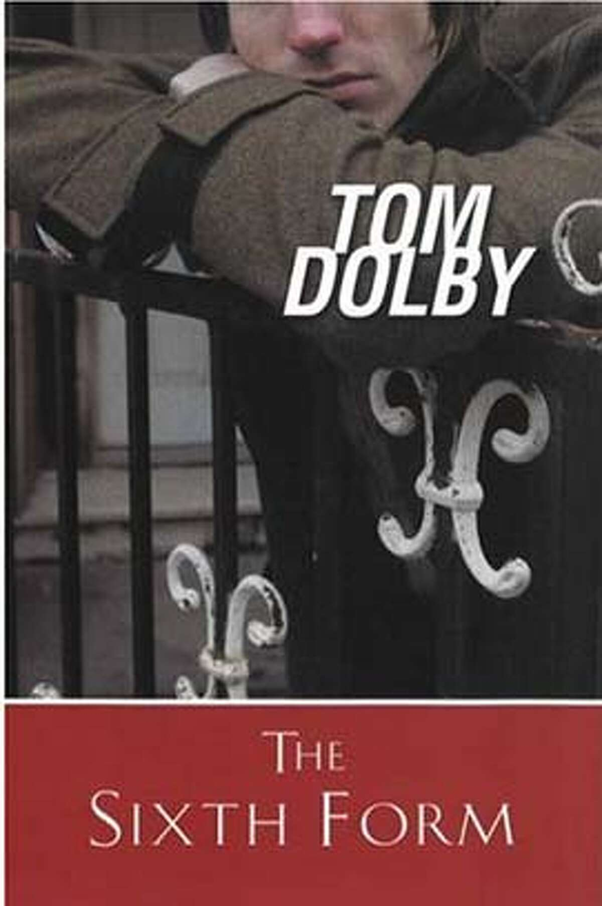 The Sixth Form by Tom Dolby (Hardcover
