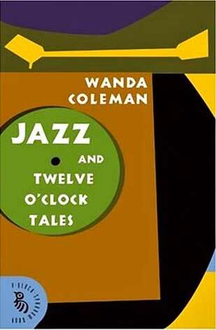Jazz and Twelve O'Clock Tales: New Stories (A Black Sparrow Book) Wanda Coleman