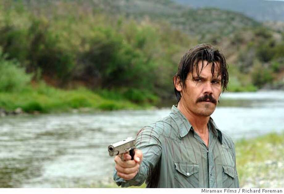 Josh Brolin as Llewelyn Moss in NO COUNTRY FOR OLD MEN. Photo credit is Richard Foreman/Courtesy of Miramax Films. Ran on: 10-28-2007 Ran on: 10-28-2007  Josh Brolin plays a loose cannon who schemes to hold onto $2 million in cash, in &quo;No Country for Old Men.&quo; Photo: X