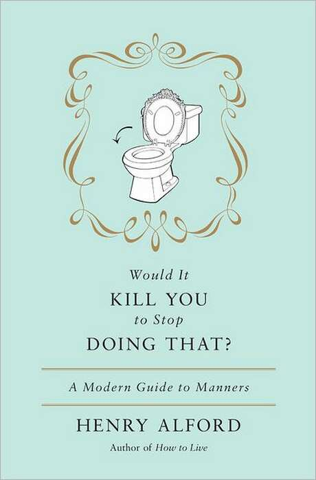Book Cover for Would It Kill You to Stop Doing That? by Henry Alford Photo: Xx
