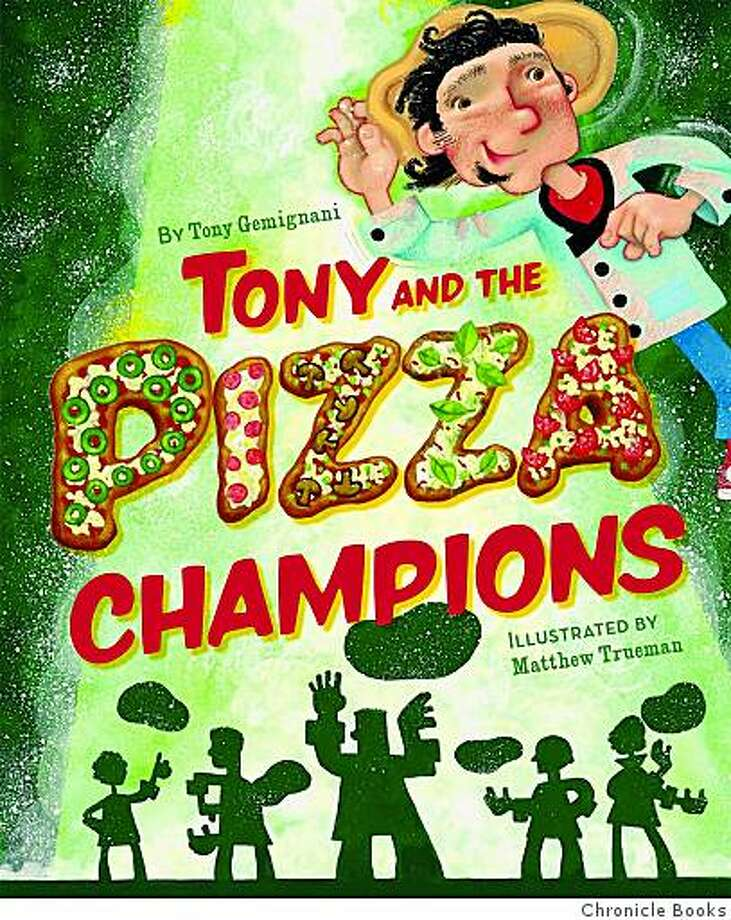 "Cover of ""Tony and the Pizza Champions."" Photo: Chronicle Books"