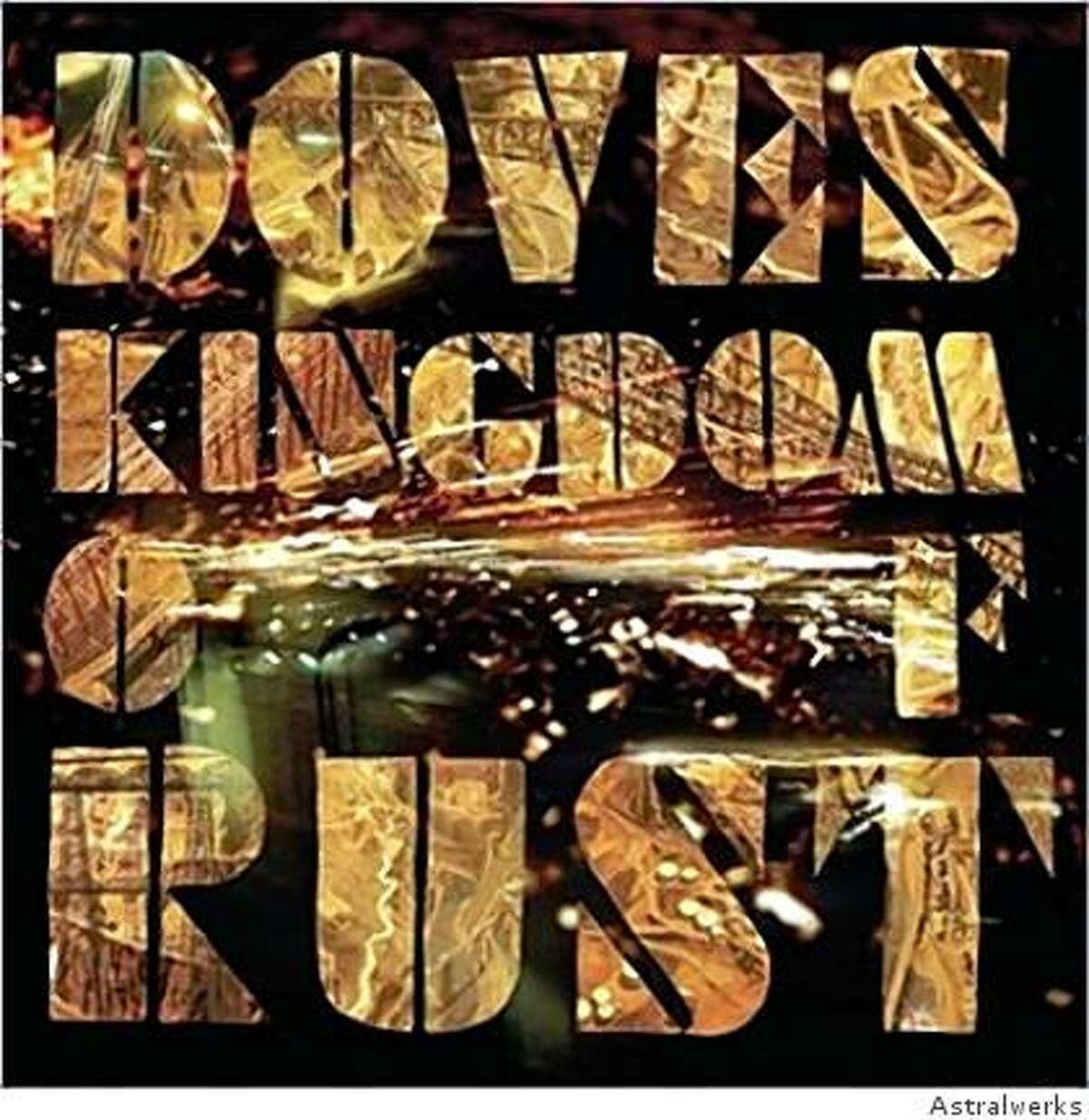 "Doves, ""Kingdom of Rust"" (2009)"