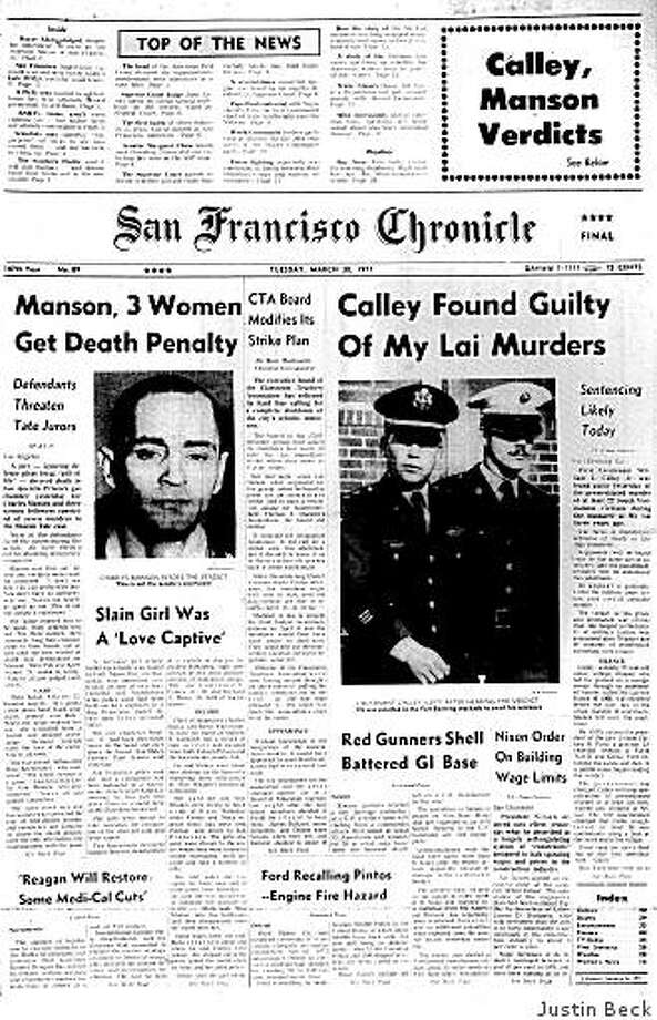 March 30, 1971 ? Readers learn that Charles Manson and three followers were given the death penalty a day earlier for murdering seven people. Meanwhile, First Lt. William Calley, Jr. awaits his sentence after being found guilty of murdering South Vietnamese civilians in the 1968 My Lai massacre. In other news, Ford Motor Co. is recalling the Pinto, citing defect that could cause the car to burst into flames when rear-ended. Photo: Justin Beck