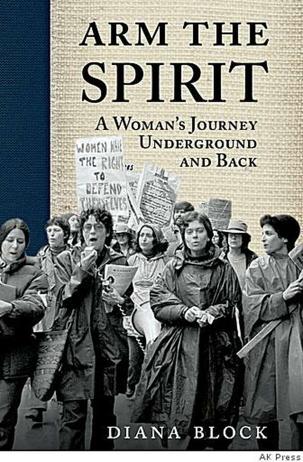 """Arm the Spirit"" by Diana Block Photo: AK Press"