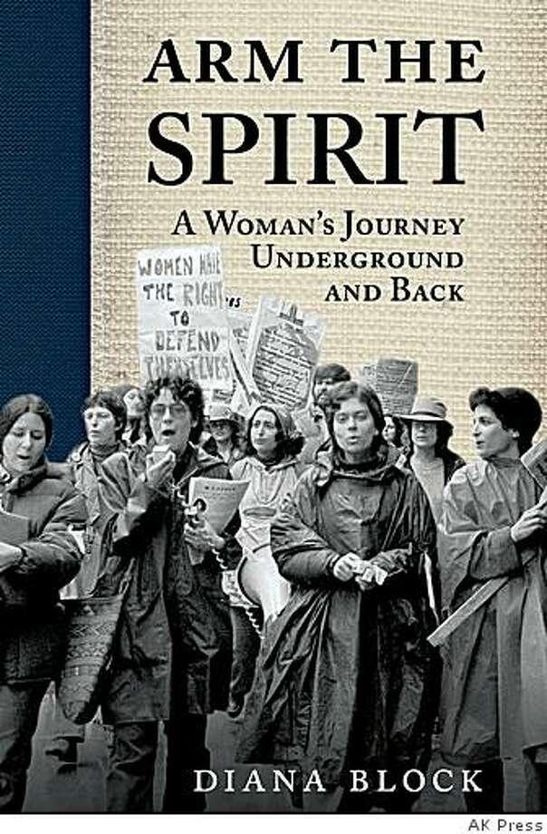 """""""Arm the Spirit"""" by Diana Block Photo: AK Press"""