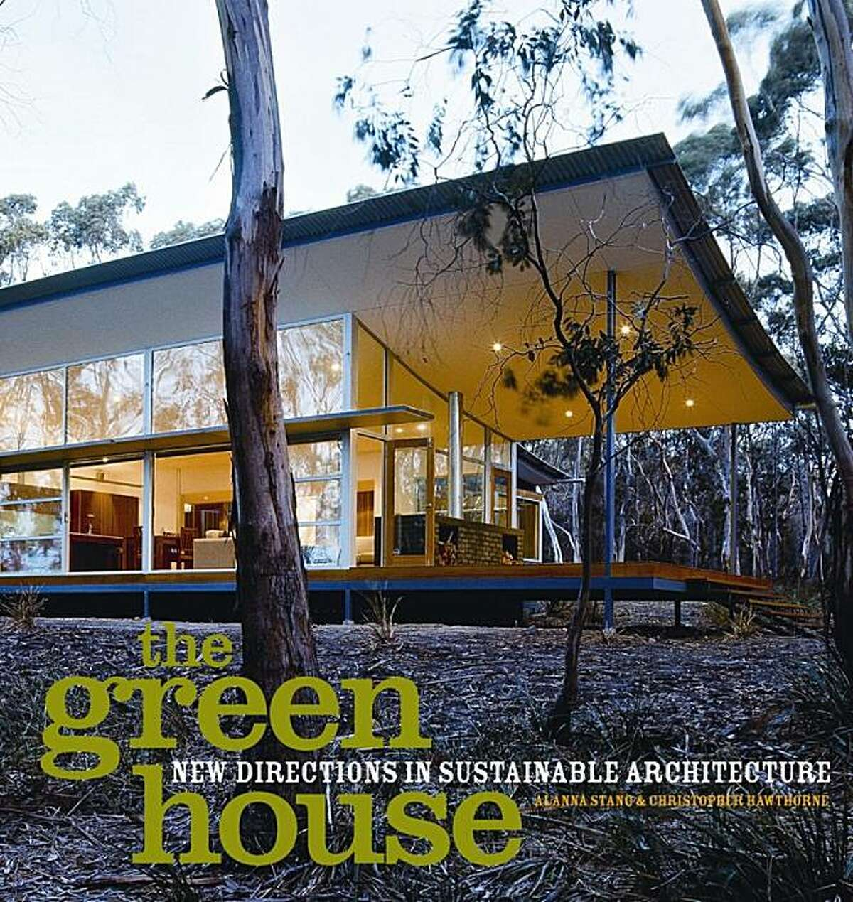 The Green House: New Directions in Sustainable Architecture.