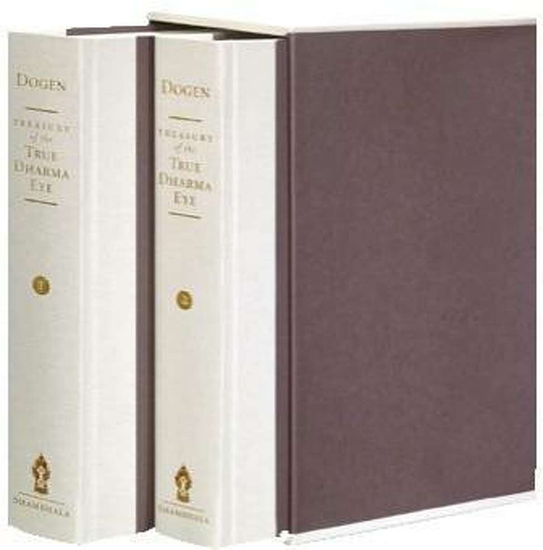Treasury of the True Dharma Eye Zen Master Dogen's Shobo Genzo Edited by Kazuaki Tanahashi Hardcover / Shambhala Publications / 1282 pages / 6 x 9 ISBN 978-1-59030-474-7 / June 2011