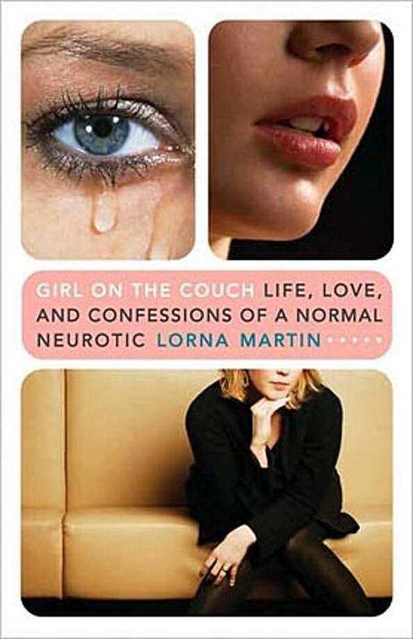 'Girl on the Couch: Life, Love, and Confessions of a Normal Neurotic' By Lorna Martin