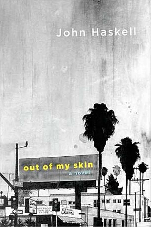 'Out of My Skin' by John Haskell