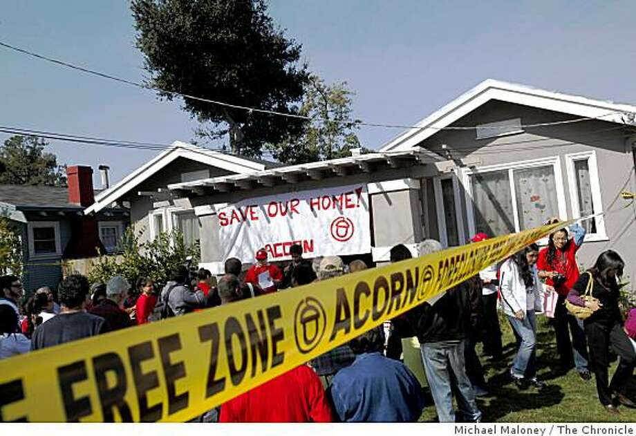 Members of ACORN gathered outside the east Oakland, Calif., home of Rosa Gonzalez on Thursday, February 19, 2009 to announce that they were going to help the family stay in their home and not face foreclosure. Photo: Michael Maloney, The Chronicle