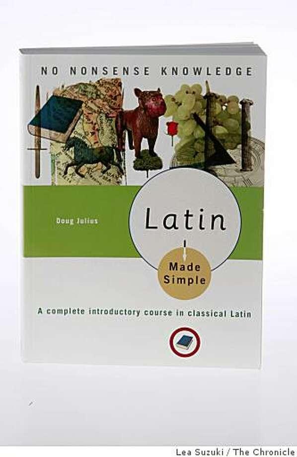 Latin Made Simple photographed in San Francisco, Calif. on Tuesday, February 3, 2009. Photo: Lea Suzuki, The Chronicle