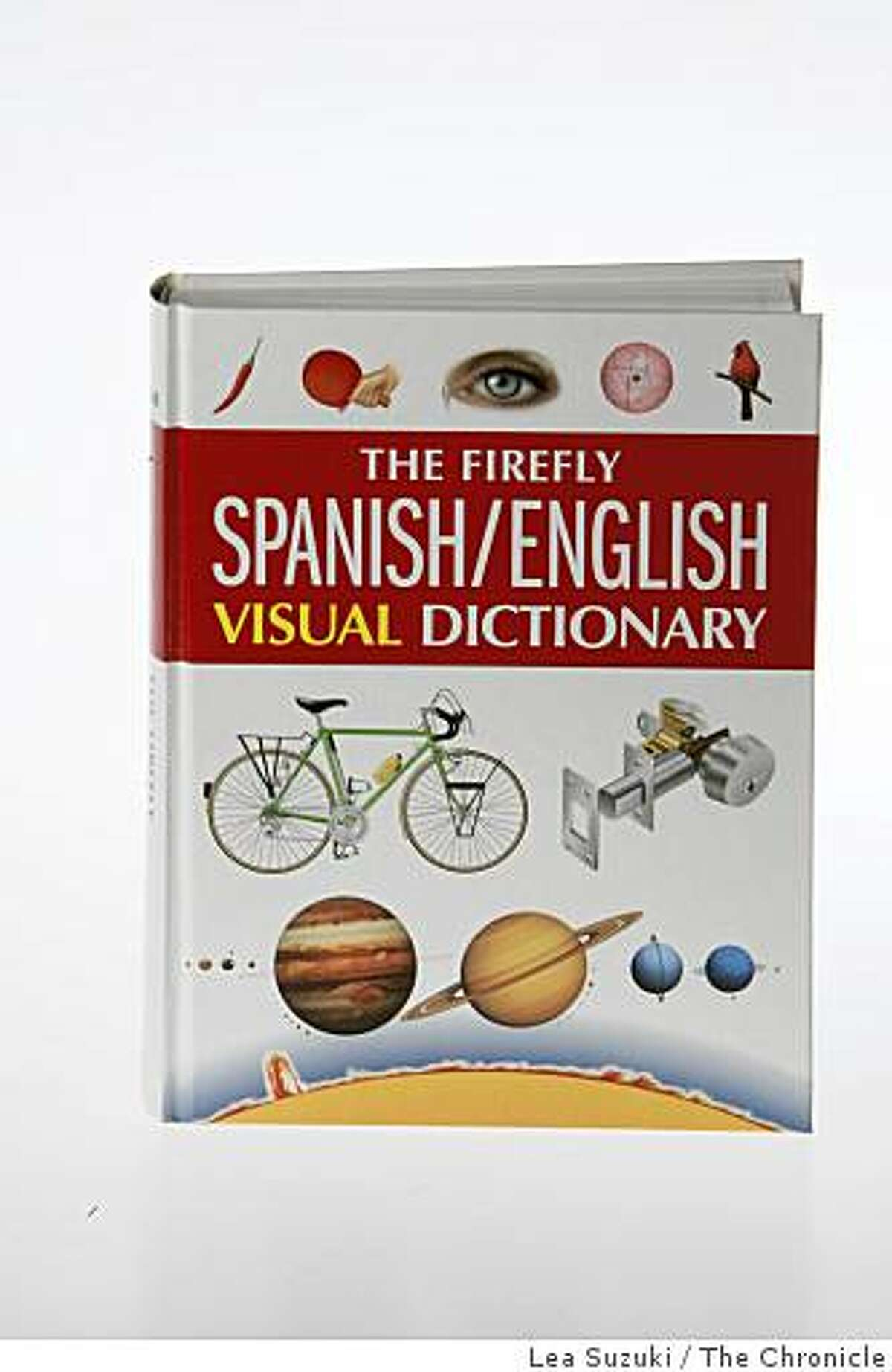 The Firefly Spanish/English Visual Dictionary photographed in San Francisco, Calif. on Tuesday, February 3, 2009.
